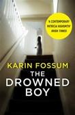 """""""The drowned boy"""" av Karin Fossum"""