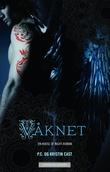 """""""Våknet - en house of night-roman"""" av P.C. Cast"""