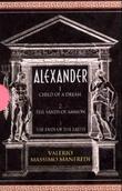 """""""Alexander"""" av Valerio Massimo Manfredi"""