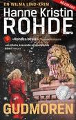 """""""Gudmoren - kriminalroman"""" av Hanne Kristin Rohde"""