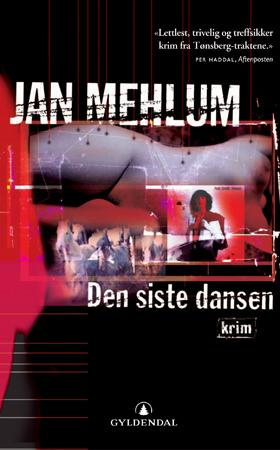 """""""Den siste dansen - kriminalroman"""" av Jan Mehlum"""
