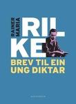 """""""Brev til ein ung diktar"""" av Rainer Maria Rilke"""
