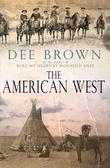 """""""The American West"""" av Dee Brown"""