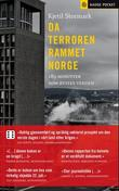 """""""Da terroren rammet Norge - 189 minutter som rystet verden"""" av Kjetil Stormark"""