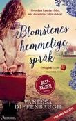 """""""Blomstenes hemmelige språk - roman"""" av Vanessa Diffenbaugh"""