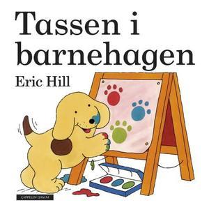 """""""Tassen i barnehagen"""" av Eric Hill"""