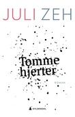 """""""Tomme hjerter - roman"""" av Juli Zeh"""