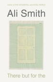 """There but for the"" av Ali Smith"