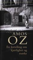 """""""En fortelling om kjærlighet og mørke"""" av Amos Oz"""
