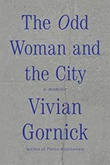 """The odd woman and the city - a memoir"" av Vivian Gornick"