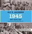 """""""1945 hat, hevn, håp"""" av Alf R. Jacobsen"""
