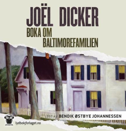 """""""Boka om Baltimorefamilien"""" av Joël Dicker"""
