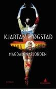 """""""Magdalenafjorden - roman"""" av Kjartan Fløgstad"""