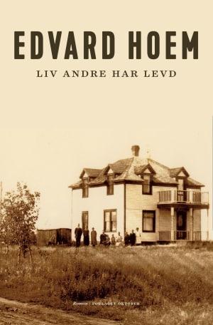 """""""Liv andre har levd"""" av Edvard Hoem"""