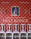 """""""Helt konge kongefamilien i norske hus og hjem"""" av Elin Høyland"""