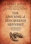 """""""The love song of Miss Queenie Hennessy"""" av Rachel Joyce"""