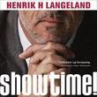 """""""Showtime!"""" av Henrik H. Langeland"""