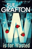 """W is for wasted"" av Sue Grafton"