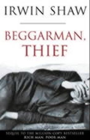 """Beggarman, thief"" av Irwin Shaw"