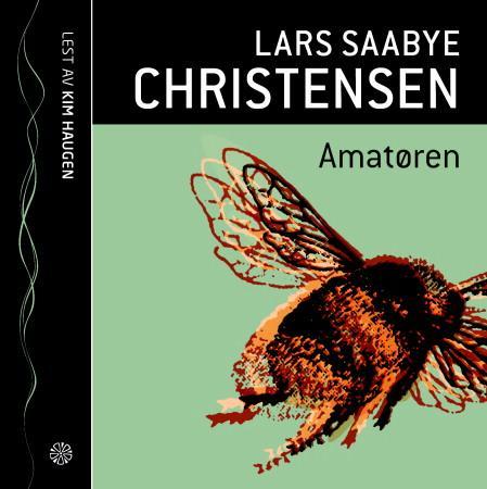 """""""Amatøren"""" av Lars Saabye Christensen"""
