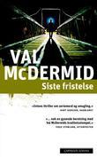 """""""Siste fristelse"""" av Val McDermid"""