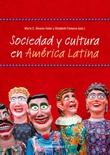 """""""Sociedad y cultura en América Latina"""" av María C. Álvarez-Solar"""