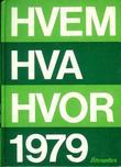 """""""Hvem hva hvor 1979 - Aftenpostens aktuelle oppslagsbok"""" av Aftenposten"""