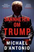 """""""Sannheten om Trump"""" av Michael D'Antonio"""