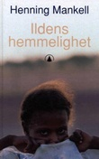 """""""Ildens hemmelighet"""" av Henning Mankell"""