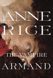 """The vampire Armand - the vampire chronicles"" av Anne Rice"