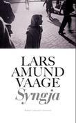 """Syngja roman"" av Lars Amund Vaage"