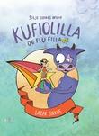 """""""Kufiolilla og Flu Filla"""" av Silje Sirnes Winje"""