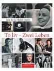 """""""To liv"""" av Jan Erik Holst"""