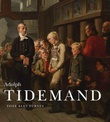 """Adolph Tidemand 1814-1876"" av Tone Klev Furnes"