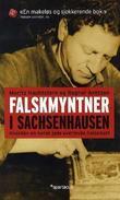 """""""Falskmyntner i Sachsenhausen - hvordan en norsk jøde overlevde Holocaust"""" av Moritz Nachtstern"""