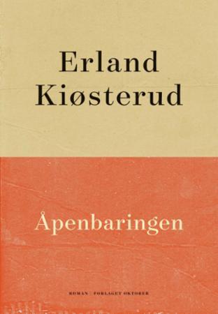 """""""Åpenbaringen - roman"""" av Erland Kiøsterud"""