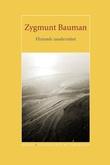 """""""Flytende modernitet"""" av Zygmunt Bauman"""