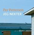 """""""Jeg nekter"""" av Per Petterson"""