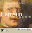 """""""Hamsun - svermer og erobrer"""" av Ingar Sletten Kolloen"""