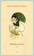 """""""Nøkkerosene - roman"""" av Anne Helene Guddal"""