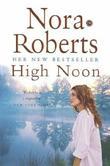 """""""High noon"""" av Nora Roberts"""
