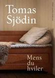"""""""Mens du hviler"""" av Tomas Sjödin"""