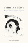 """""""Det er vakrest når det skumrer"""" av Camilla Bøksle"""