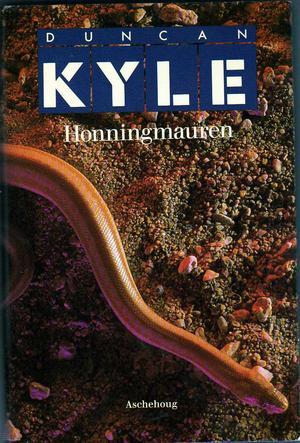"""""""Honningmauren"""" av Duncan Kyle"""