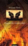 """""""Brennende sommerfugl"""" av Yvonne Vera"""