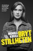 """""""Bryt stillheten"""" av Monika Kørra"""