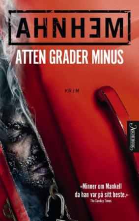 """""""Atten grader minus"""" av Stefan Ahnhem"""