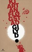 """""""Gi lyd - tekstar 1968-2008"""" av Kjartan Fløgstad"""