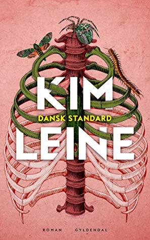 """""""Dansk Standard"""" av Kim Leine"""