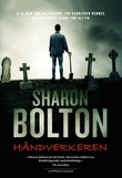 """""""Håndverkeren"""" av Sharon J. Bolton"""